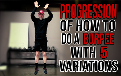 How to Do a Burpee with 5 Progressions and Variations — For Beginners to Advanced