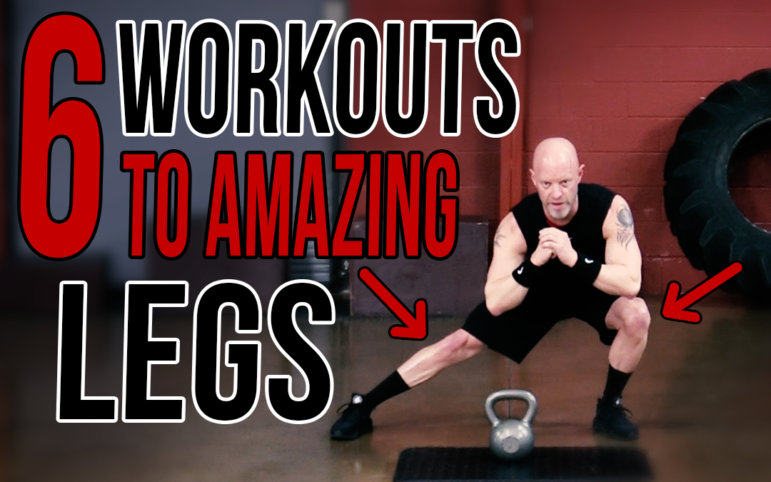 6 Workouts for Amazing Legs
