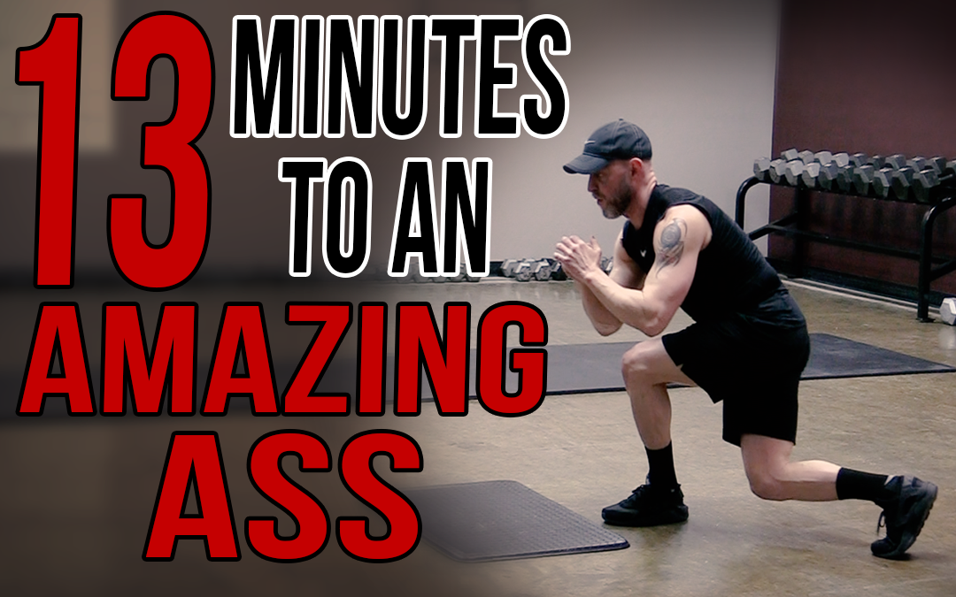 13 Minutes to an Amazing Ass: The Ultimate Glute Workout