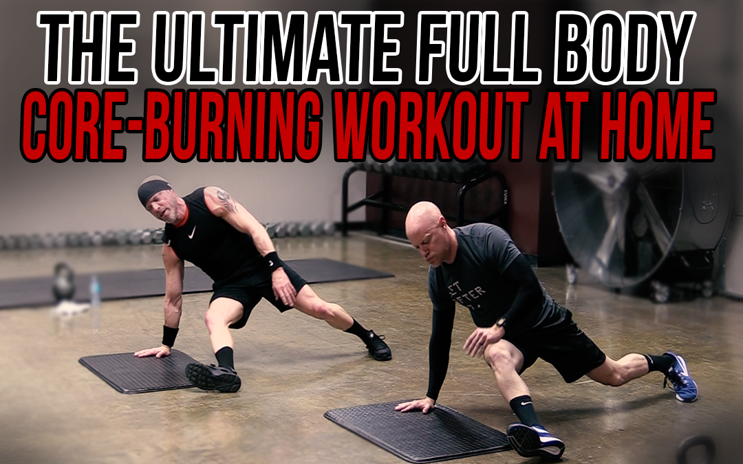 The Ultimate Full Body Core-Burning Workout at Home
