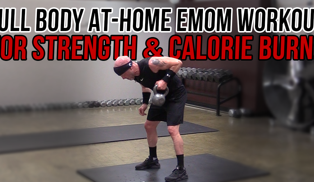 Full Body At-Home EMOM Workout for Strength & Calorie Burn!